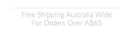 Australia Wide Shipping On Order Over A$65